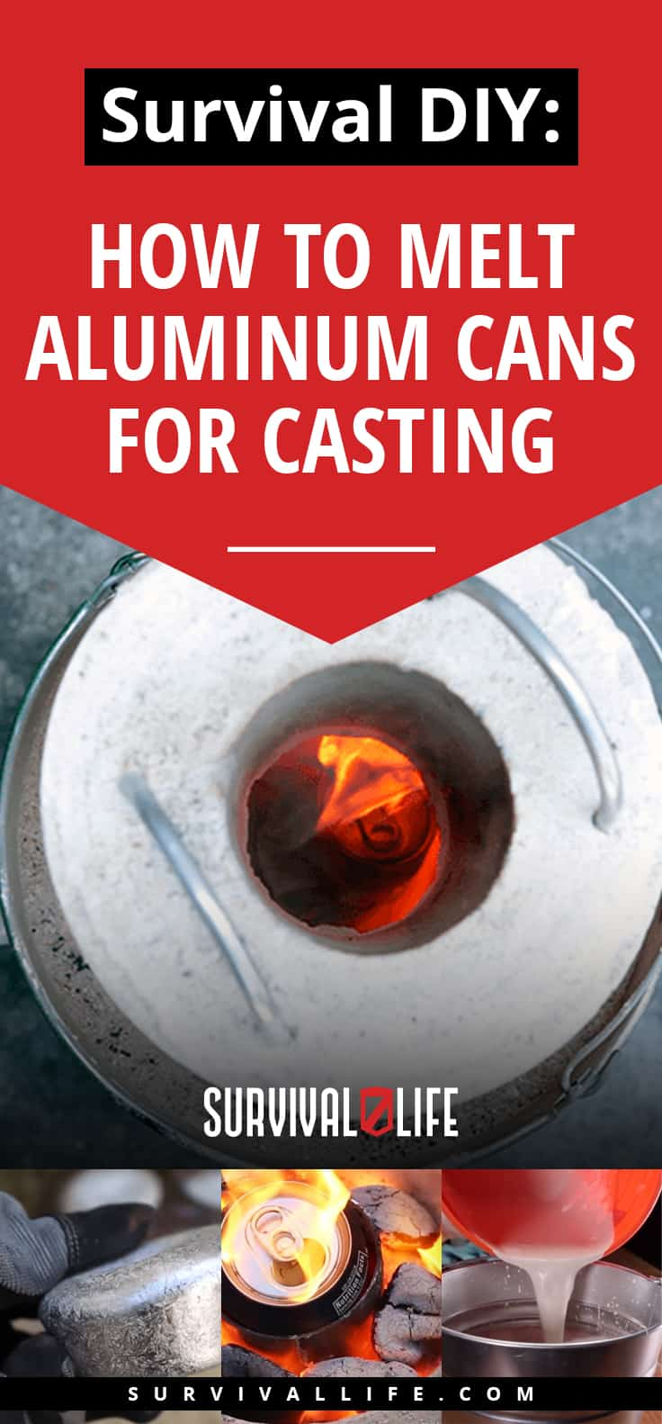 Survival DIY: How To Melt Aluminum Cans For Casting | https://survivallife.com/how-to-melt-aluminum-cans/