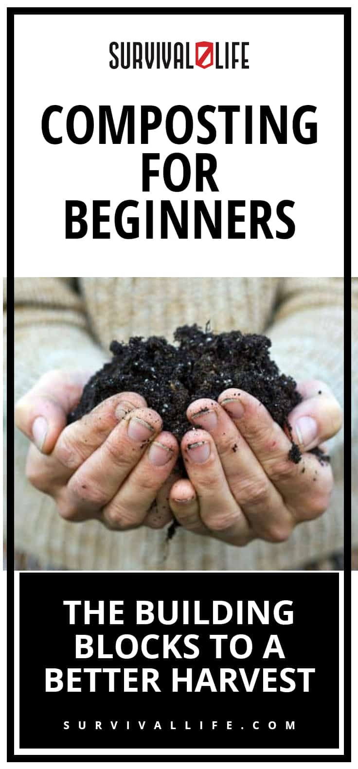 Composting For Beginners | The Building Blocks To A Better Harvest