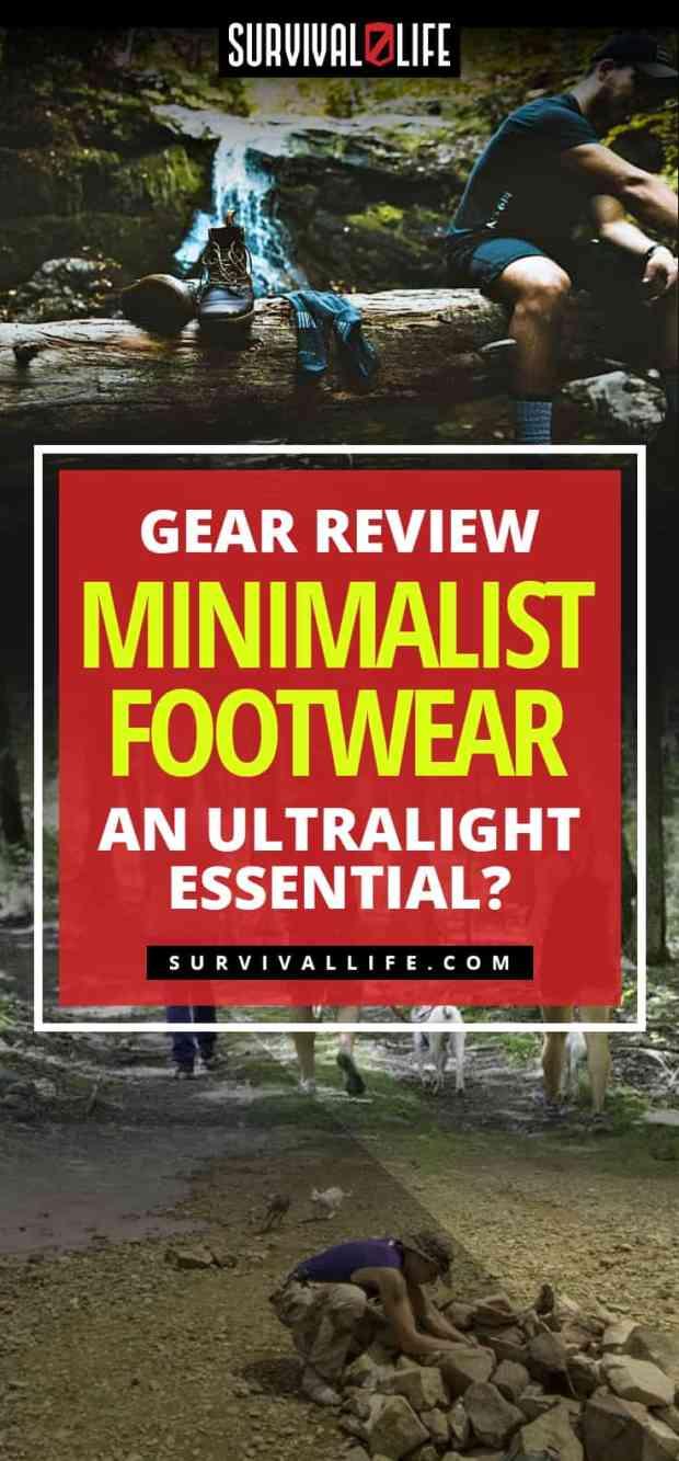 Minimalist Footwear...An Ultralight Essential? [Gear Review]   https://survivallife.com/minimalist-footwear-survival-kit/