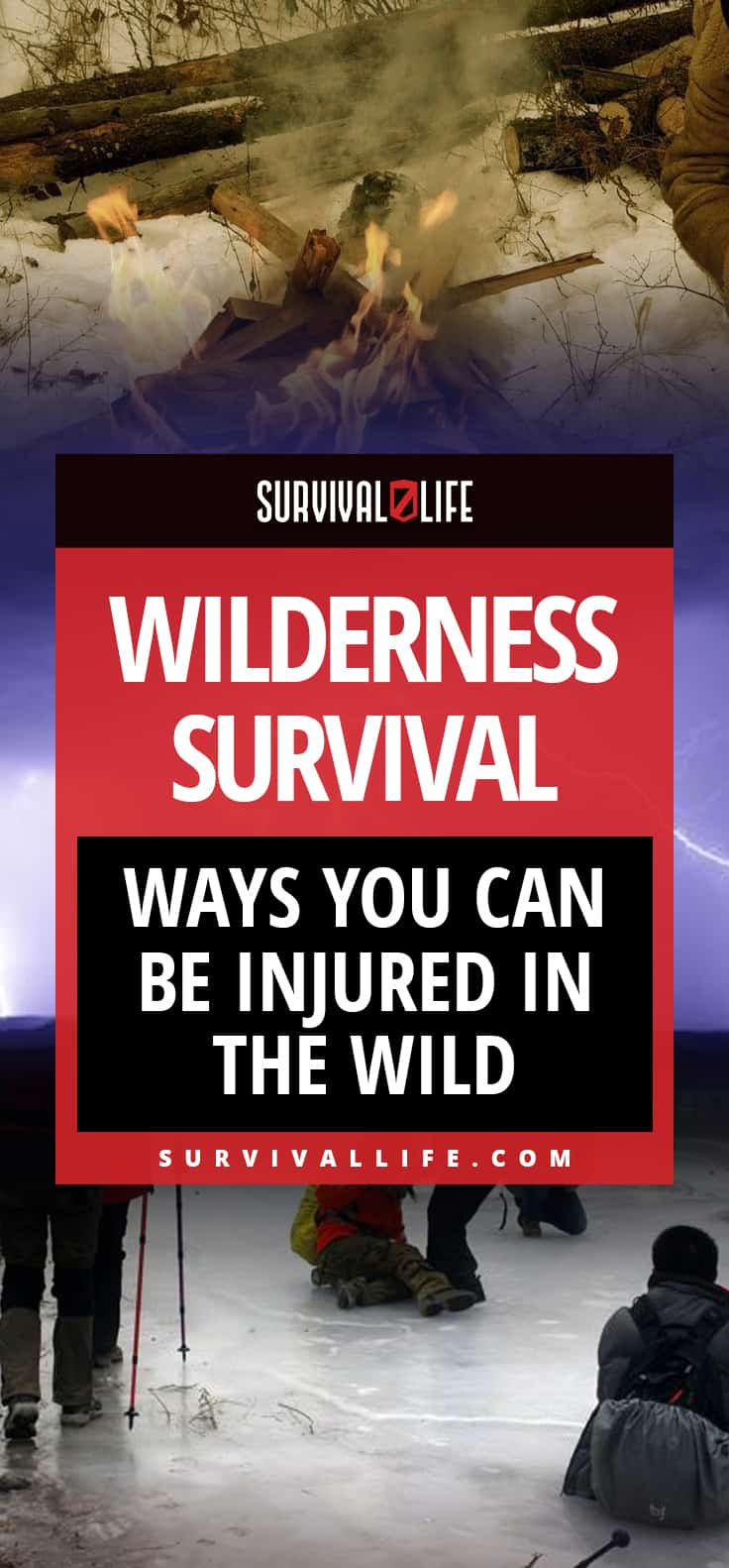 Wilderness Survival | Ways You Can Be Injured In The Wild