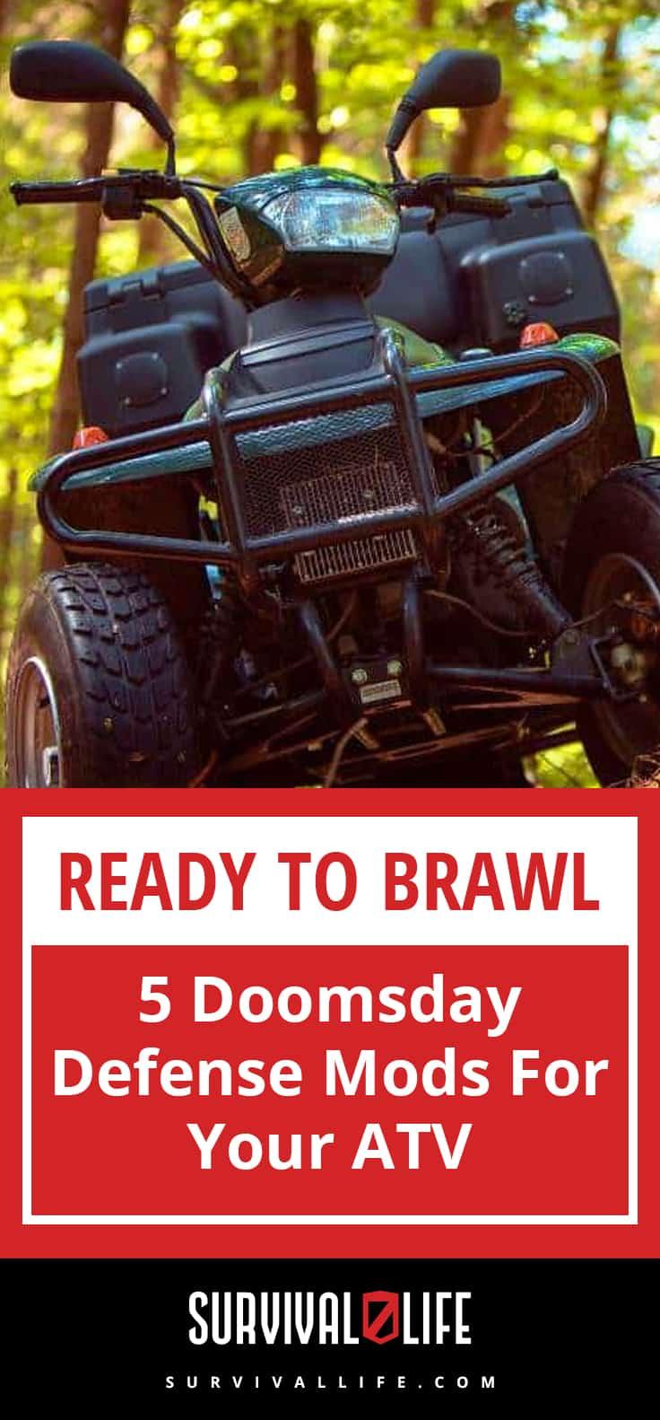 Ready To Brawl | 5 Doomsday Defense Mods For Your ATV