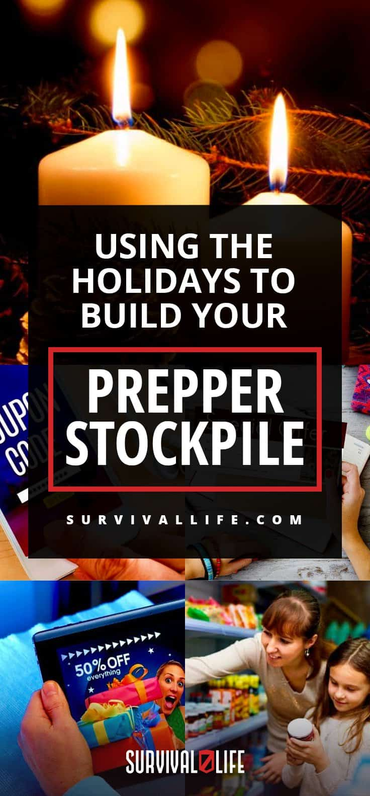 Prepper Stockpile   Using the Holidays To Build Your Prepper Stockpile   preppers list of supplies