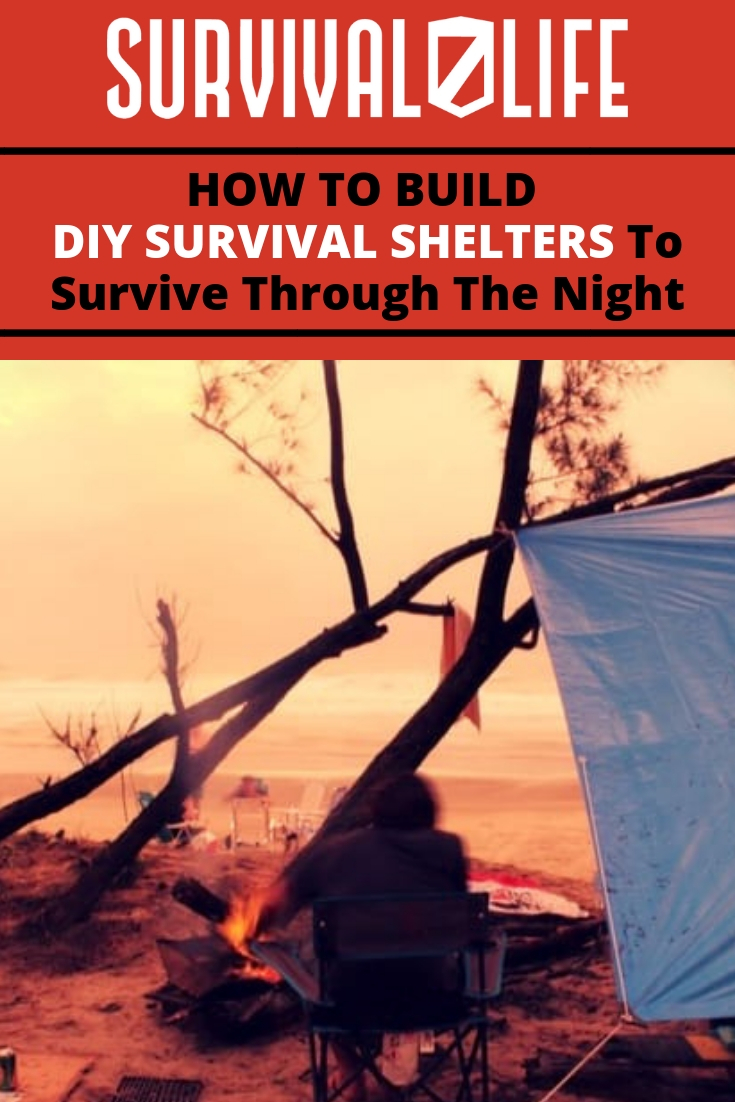 How To Build DIY Survival Shelters To Survive Through The Night | https://survivallife.com/survival-shelters/