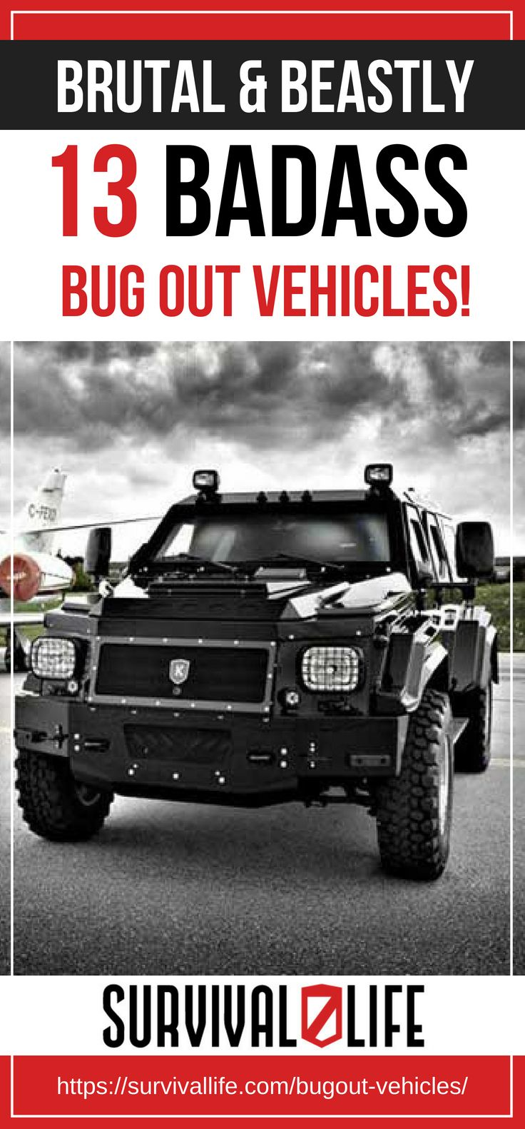 Placard   Brutal and Beastly: 13 BADASS Bug Out Vehicles!