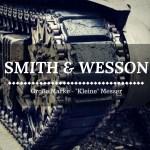 7 Smith and Wesson Messer im Vergleich - Große Marke, kleine Messer