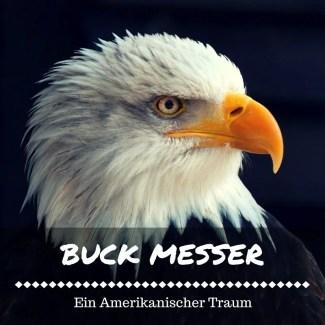 Buck Messer Test - Ein Amerikanischer Traum