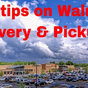 Hot tips on  Walmart Delivery & Pickup: Some Bizarre ways of getting what you need.