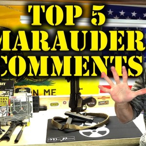 How we Know There'll be Marauders | 5 Prepper Channel Comments You See