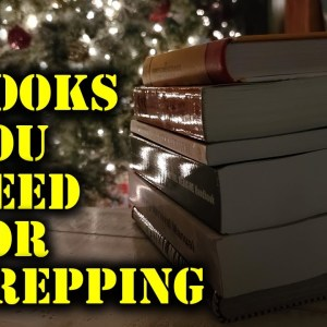 5 Books You Need For Prepping | Stay Sharp And Prepared During SHTF