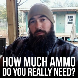 How Much Ammo Do You Really Need?