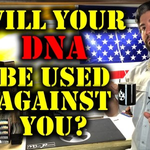 Will Your DNA Be Used Against You? | A New Threat From The East