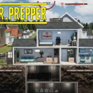 Building a Doomsday Bunker - Mr Prepper Gameplay 2021 - Part 1
