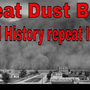 The Great Dust Bowl of the 1930 Will History repeat itself? Famine, Homeless. GIVEWAY INFO INSIDE!!!