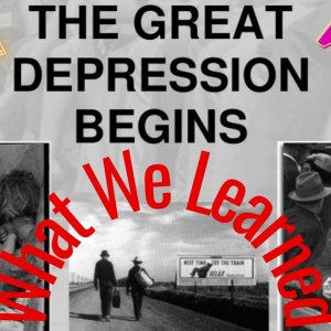 What Can We Learn from the Great Depression: What should we prep? What History Tells us.
