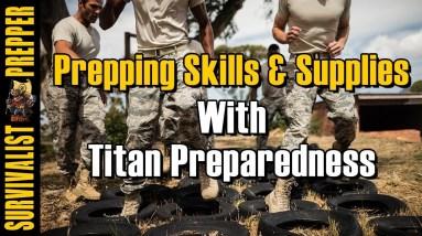 Prepping Skills & Supplies with Titan Preparedness