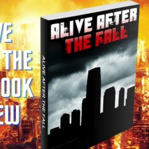 Alive After The Fall Book Review - Staying Safe with Your Family After An Attack