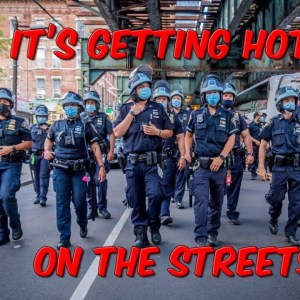 It's Getting Hotter On The Streets