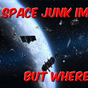 Space Junk Impact But Where?