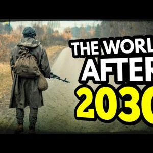 The World After 2030