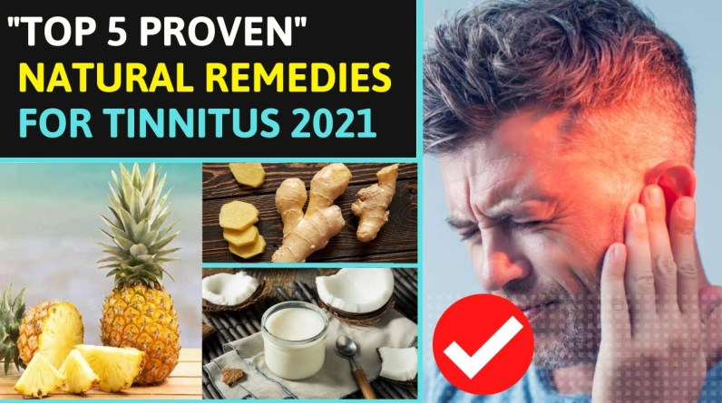 Top 5 Proven Natural Home Remedies For Tinnitus