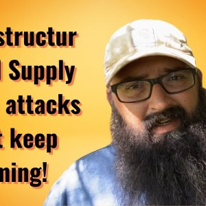 Infrastructure and Supply Chain attacks just keep coming!