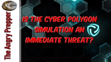 Is The Cyber Polygon Simulation An Immediate Threat?