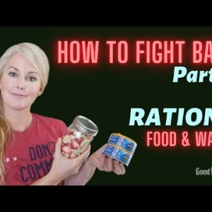 FOOD & WATER Prepping - How To Fight Back Part 3: RATIONS