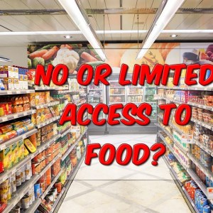 No or Limited Access To Food?