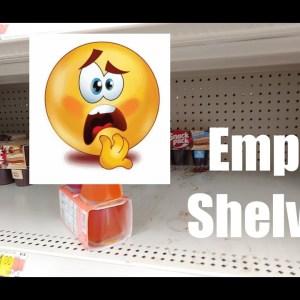 Empty Shelves   Food Shortages   Prepper Pantry   Pantry Preps   SHTF   Prepping 2021   Panic Buying