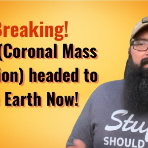 Breaking! CME (coronal mass ejection) headed to earth Now!