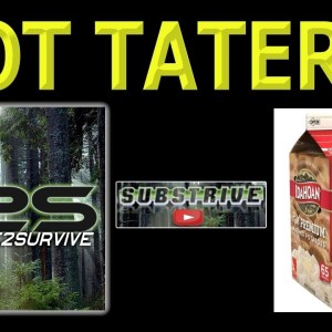 Got Taters? Prepping/Survival Food Ideas.