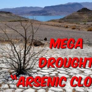 """Mega Drought """"Arsenic Cloud""""?"""