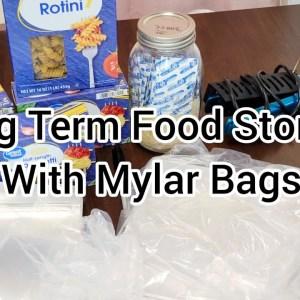 Long Term Food Storage   Mylar Bags   Oxygen Absorbers   Emergency   Preps   Prepping   Prepper