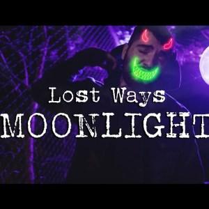 Lost Ways - Moonlight (Official Music Video)