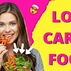 Tasty Healthy Foods With Low Carb that Help Weight Loss