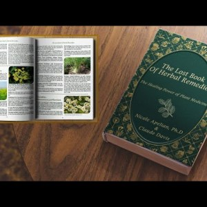 The Lost Book Of Herbal Remedies - Video 1