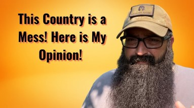 This Country is a Mess! Here is My Opinion!