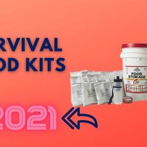Best Survival Food Kits To Buy In 2021