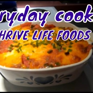 Cooking with THRIVE FREEZE DRIED FOODS Cooking with PREPS Everyday COOKING