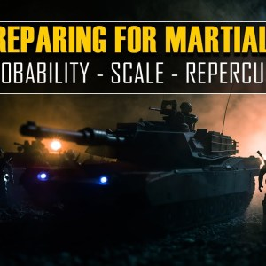 Surviving Martial Law: The Probability & Scale
