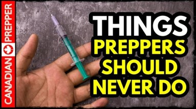 Things Preppers Should NEVER DO
