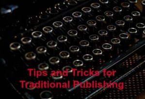 Tips Tricks Traditional Publishing 2