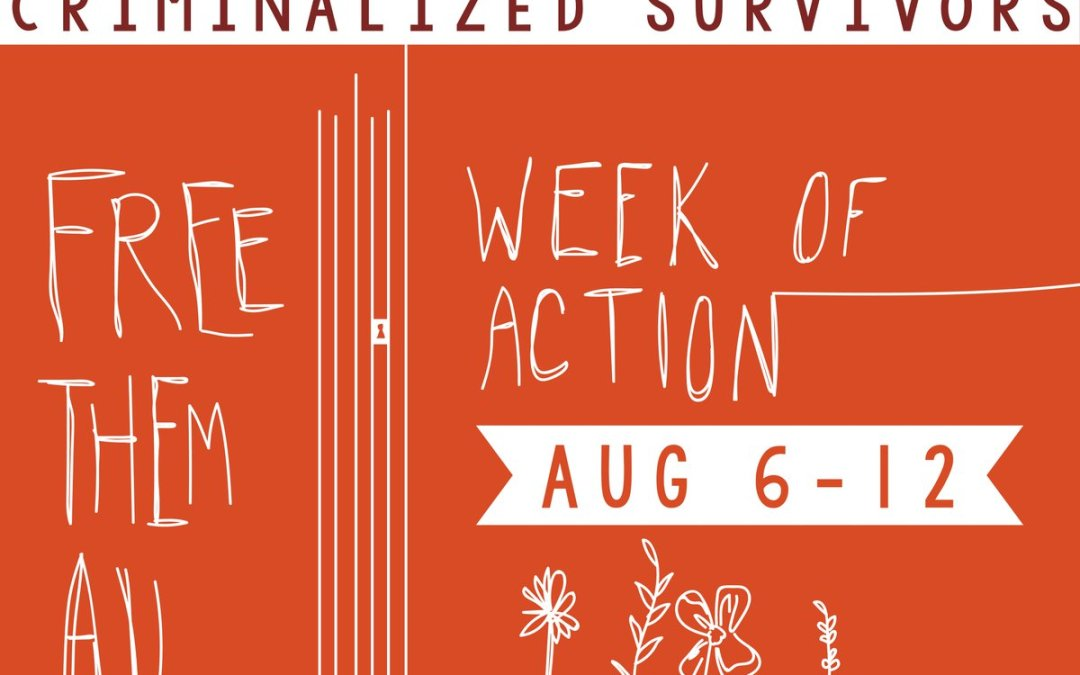 #FreeThemAll Week of Action (Aug 6-12)