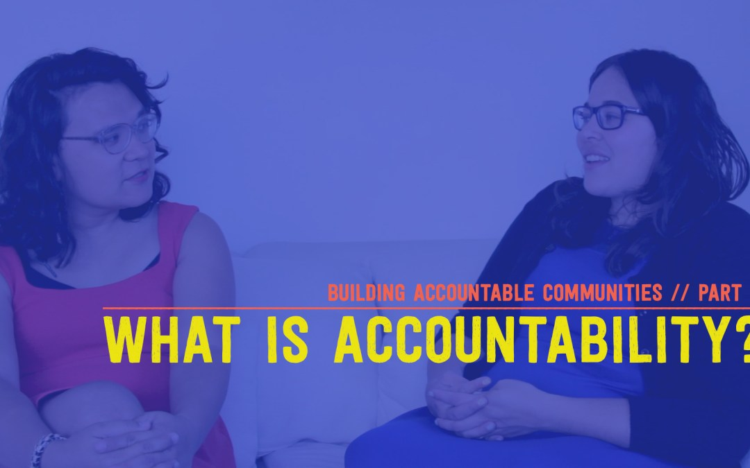 Building Accountable Communities: A Video Series