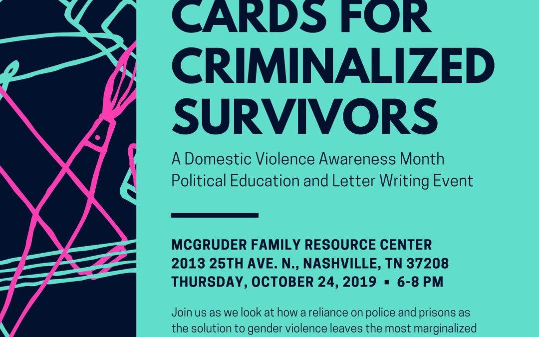 Oct 24, Nashville: Cards for Criminalized Survivors