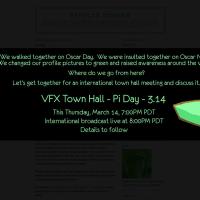 Pi Day 14/03/2013 7pmPDT VFX International Town Hall Meeting