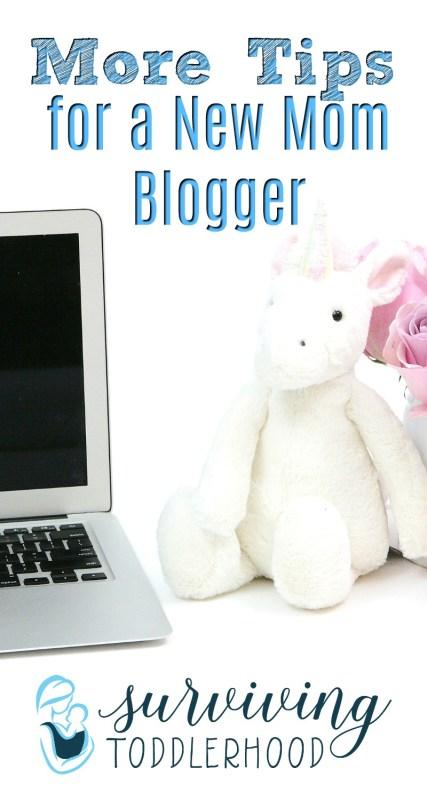 More Tips for a New Mom Blogger #momlife #momhacks #mommyblog #mommyblogger Motherhood | Blogging Tips | Mothering | Mom Boss |