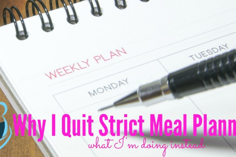Why I Ditched Strict Meal Planning and What I Do Instead