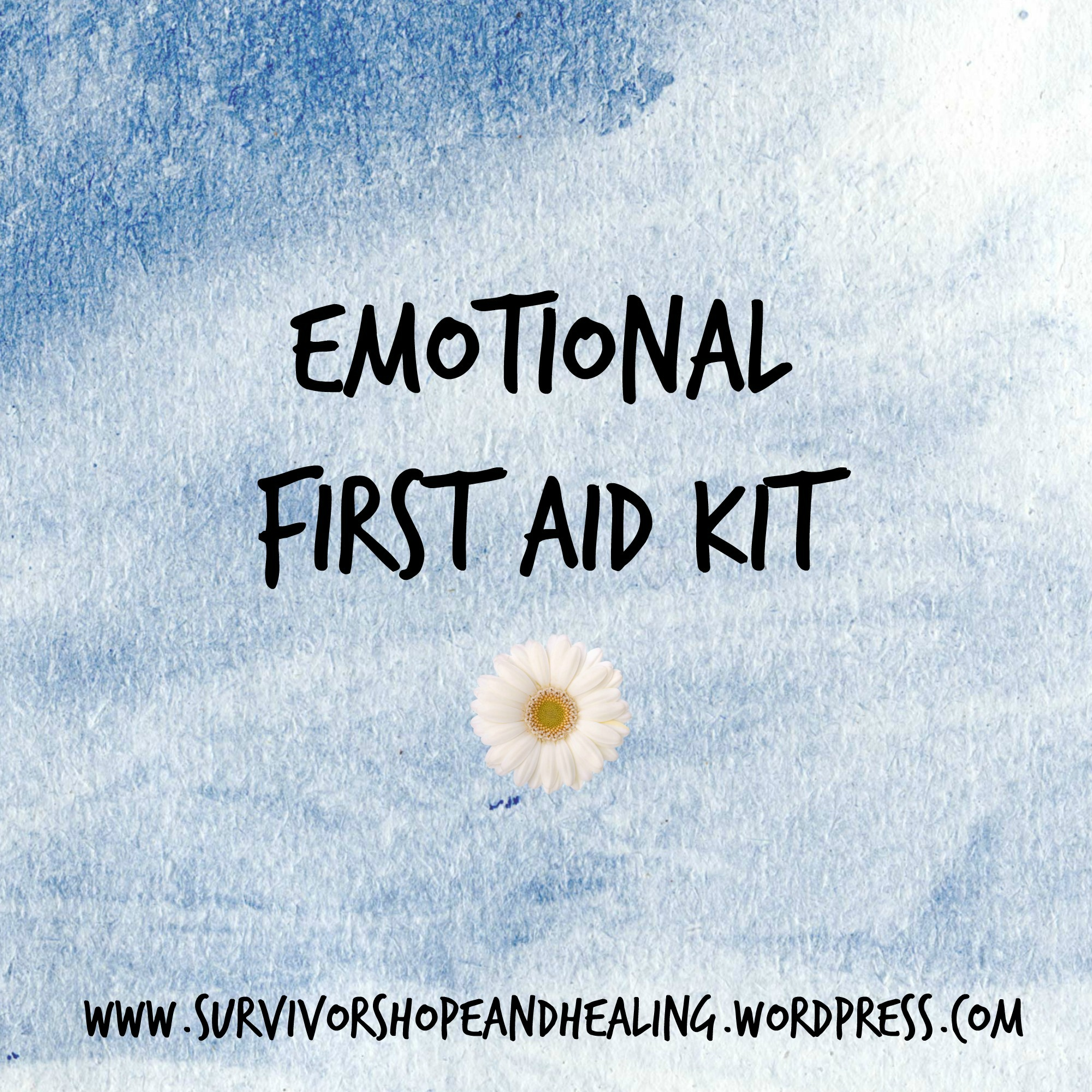 Emotional First Aid Kit Finding Hope And Healing