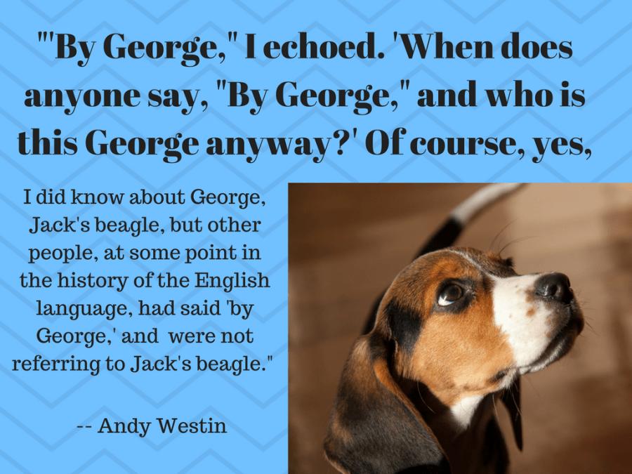 _'By George,_ I echoed (1)